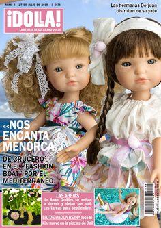 Nº3 de la Revista ¡Dolla! La revista de muñecas más querida. Copan la portada las Fashion Girl de Berjuan, junto a las Abejas de Anne Geddes y Liu de Paola Reina.