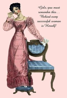 """""""Girls You Must Remember This: Behind Every Successful Woman Is  Herself!"""" Positive affirmations brought to you by Pretty Girl Postcards, $1.95"""