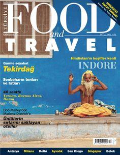 Tekirdağ'a doğru lezzet yolculuğu, Ünlülerin sırlarını saklayan oteller, Hindistan'ın keşifler kenti INDORE... Gezmeyi ve yemeyi sevenlerin dergisi FoodandTravelTR Ekim sayısı yayında...