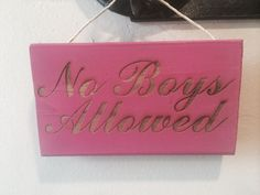 No boys allowed sign
