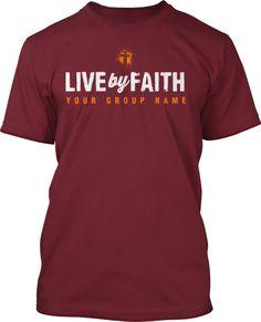Live By Faith T-Shirt Design #496