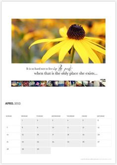 """2013 """"Lost for Words"""" calendar - for those who have lost a child/neonate/pregnancy and are looking for inspiration to live on"""