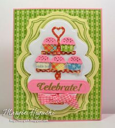 Kristi Schurr created this fun card using Cupcake Celebrations Clear Stamps and Cupcake Stand Dies by Samantha Walker for JustRite Papercraft.