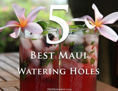 5 Best places to get a drink in Maui! Because it wouldn't be a vacation without a little tropical drink.