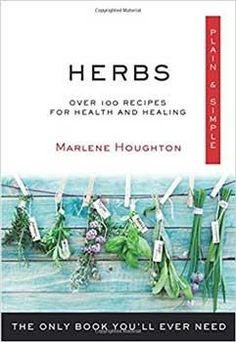 Herbs Plain & Simple By Kim Farnell