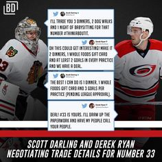 Scott Darling wanted Derek Ryan's #33 and he had to negotiate to get it from him.