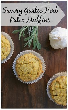 Savory Garlic Herb Paleo Muffins - Healy Eats Real