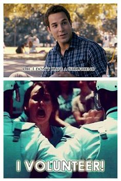Pitch perfect with Katniss... I volunteer too!! Hehehe...