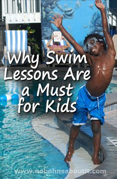 Why Swim Lessons Are a Must for Kids this summer #swimming #lessons #pool
