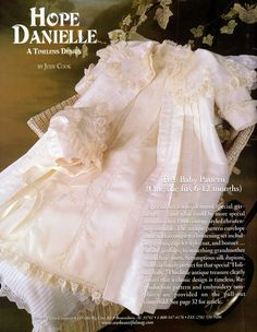 2001 - Hope Danielle Christening Ensemble: Capelet Coat, Gown, Bonnet, designed by Judy Cook Pretty Outfits, Beautiful Outfits, Pretty Clothes, Beautiful Clothes, Free Baby Patterns, Sewing Patterns, Sewing Ideas, Christening Gowns For Boys, Sewing Magazines