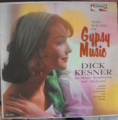 The Sound of Gypsy Music, Dick Kesner and His Magic Stradivarius and Orchestra, Vintage Record Album, Vinyl LP, Instrumental, Folk Music by VintageCoolRecords on Etsy