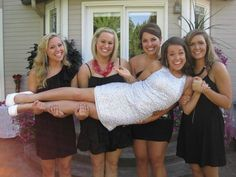 Bachelorette Party Fun (until they drop her, of course!).