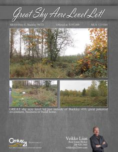 #NEWLISTING  GREAT shy acre level lot just outside of Buckley 410, great potential investment, business or build home.  Contact Veikko Liias @ (206) 920-2905 MLS # 1215301 http://sr410hwye.c21.com/