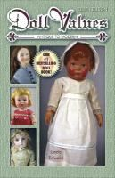 Doll Vaules,  (Antiques and collectors guides)
