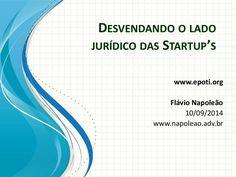 E-poti: Desvendando o lado jurídico das Startup's by Carlos Carvalho via slideshare