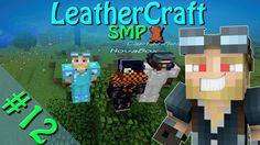 Minecraft - LeatherCraft SMP | Episode 12 - A Warm Welcome To NovaBox!