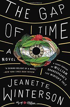 The Gap of Time: A Novel (Hogarth Shakespeare) by Jeanett... https://www.amazon.com/dp/0804141371/ref=cm_sw_r_pi_dp_15vFxbZQG7DR8