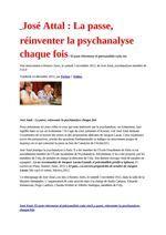 José Attal : La passe, réinventer la psychanalyse chaque fois / Minutes autour de Jacques Lacan