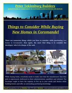 You ought to additionally check model home while discovering New Homes Coromandel.Check each part of the model home and assess their quality.