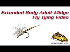 Extended Body Adult Midge Dry Fly Tying Video Instructions