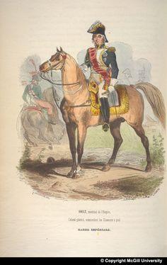SOULT, marechal de l'Empire, || Colonel-general, commandant les Chasseurs a pied || GARDE IMPERIALE.