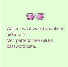 Ha Bhai Pehle Password Bata De Restaurant Wifi Internet