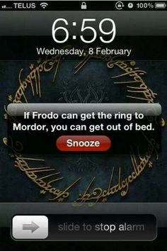 Some mornings I just want to load up my Gondor and Mordor my alarm clock. #MorningsSuck