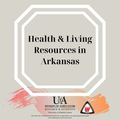 Life Skills and Wellness Resources in Arkansas University Of Arkansas, Energy Conservation, Life Skills, How To Stay Healthy, Homesteading, Improve Yourself, Fitness