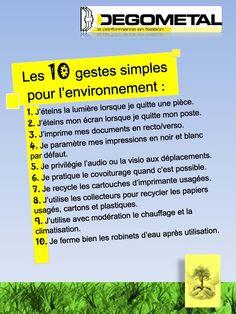 ... de l'environnement. Appliqués en entreprise et par tous, ces gestes « clés » permettent de réaliser des économies : en termes de consommation d'énergie, ...