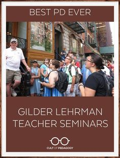 I rarely hear teachers gush about how much they loved a PD. Something about Gilder Lehrman Teacher Seminars has this effect on people. | Cult of Pedagogy Teaching History, Teaching Math, Cult Of Pedagogy, Professional Development For Teachers, Curriculum Planning, Reading Intervention, Teaching Strategies, Teaching English, Teacher Resources