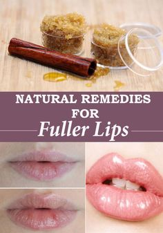 5 Natural remedies for fuller lips