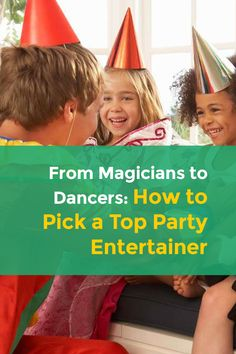 Do You Want To Make Your Childs Birthday Party Really Special By Having An Entertainer