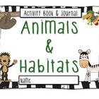 Matches First Grade NYS EngageNY ELA Listening & Learning Domain 8 - Animals and Habitats.  Vocabulary, Comprehension Questions, Journal Respon...