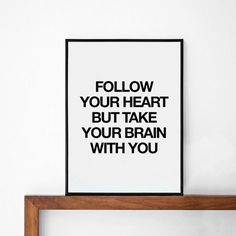 Follow your heart quote poster print Typography by mottosprint, $14.00
