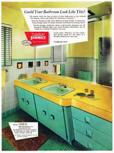 Vintage ad for green and yellow Formica vanitory ~ seemed like a good idea at the time ;)