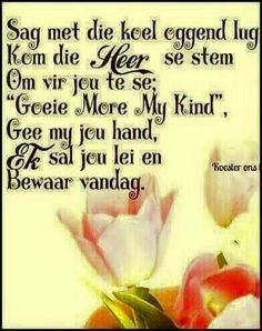 Good Morning God Quotes, Good Morning Good Night, Good Morning Wishes, Day Wishes, Pray Quotes, Quotes About God, Qoutes, Lekker Dag, Evening Greetings