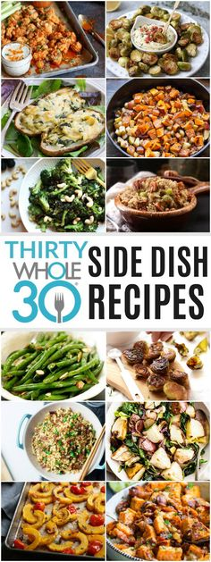 30 Whole30 Side Dish Recipes | whole30 recipe ideas | whole30 side dishes | w30 side dish recipes | healthy side dishes | homemade whole30 sides || The Real Food Dietitians #whole30sides