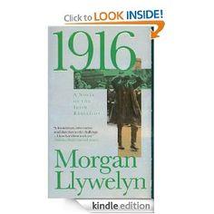 1916: A Novel of the Irish Rebellion (Irish Century Novels)