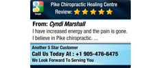 I have increased energy and the pain is gone. I believe in Pike chiropractic.