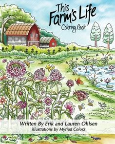 This Farms Life Adult Coloring Book Farming with Nature Animals Organic Gardening Storyscapes Book >>> Check this awesome product by going to the link at the image. (This is an affiliate link) Adult Coloring, Coloring Books, Coloring Pages, Botany Books, Free Christian Books, Nature Animals, Farm Animals, Farm Life, Book Publishing