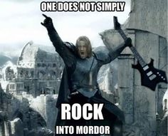 Funny pictures about Middle Earth Rock. Oh, and cool pics about Middle Earth Rock. Also, Middle Earth Rock. Tolkien, One Does Not Simply, Into The West, We Will Rock You, Middle Earth, Lord Of The Rings, Weird Facts, The Hobbit, I Laughed