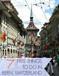 Switzerland may be one of the most expensive countries in the world, but these 7 free things to do in the beautiful city of Bern won't cost you a dime! | Switzerland travel