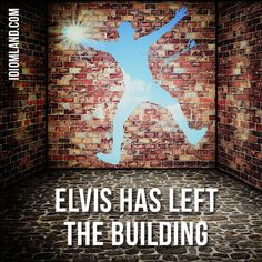 "😀 Our idiom of the day is ""Elvis has left the building"", which means ""the show or event has ended"". Origin: ""Elvis has left the building"" is a phrase that was often used by public address announcers at the conclusion of Elvis Presley. English Idioms, English Lessons, English Vocabulary, English Study, Learn English, Idioms And Proverbs, Confusing Words, Everyday English, English For Beginners"