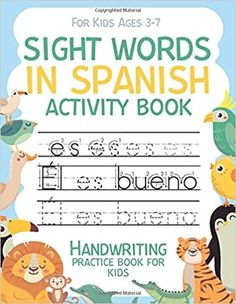 Sight Words in Spanish Activity Book Handwriting Practice Book for Kids: Workbook 8, 5x11 inches: Publishing, Carrizales: 9798664258400: Amazon.com: Books Handwriting Activities, Handwriting Practice, Spanish Activities, Book Activities, Cute Journals, Spanish Words, Kindle App, Sight Words, Machine Learning