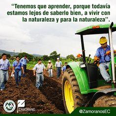 """""""Tenemos que aprender, porque todavía estamos lejos de saberlo bien, a vivir con la naturaleza y para la naturaleza"""". @ZamoranosEC"""