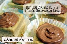 I know one person who would love these...banana cookie bars & nutella buttercream icing.