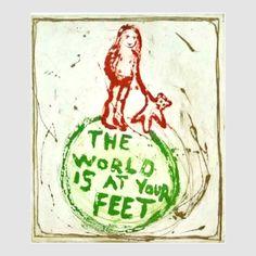 The world is at your feet - Björg Thorhallsdottir