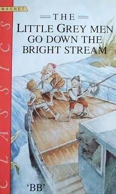 The Little Grey Men go Down the Bright Stream by 'BB' Childrens Book Shelves, Book Authors, Books, Man Go, Bedtime Stories, My Memory, My Job, Little People, Gnomes