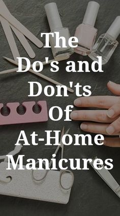 The key to great manicure