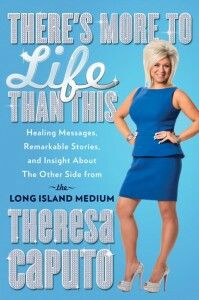 Upcoming book by Theresa Caputo